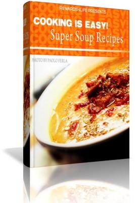 Product picture Super Soup Recipes Cookbook