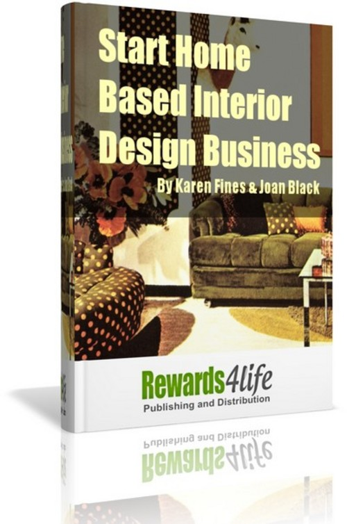 Product picture Start Home Based Interior Design Business